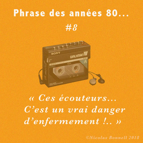 Phrase des années 80 #8